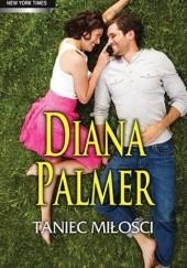 Okładka książki Taniec miłości Diana Palmer