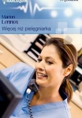 Okładka książki Więcej niż pielęgniarka Marion Lennox