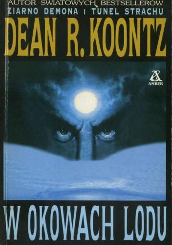 Okładka książki W okowach lodu Dean Koontz