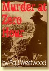 Okładka książki Murder at Zero Hours Paul Westwood