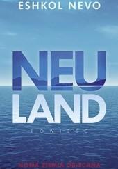 Okładka książki Neuland Eshkol Nevo