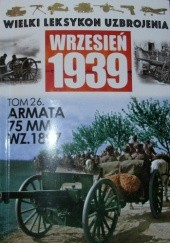 Okładka książki Armata polowa 75mm wz. 1897 Paweł Janicki