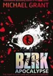 Okładka książki BZRK: Apocalypse Michael Grant