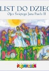 Okładka książki List do Dzieci Ojca świętego Jana Pawła II Jan Paweł II