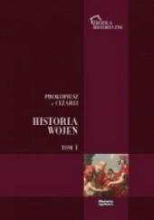 Okładka książki Historia Wojen, t. I (ks. I - IV) Prokopiusz z Cezarei
