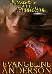 Okładka książki Kristens Addiction Evangeline Anderson