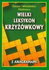 Okładka książki Wielki leksykon krzyżówkowy Danuta Masłowska,Włodzimierz Masłowski