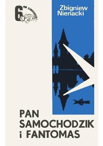 Okładka książki Pan Samochodzik i Fantomas Zbigniew Nienacki