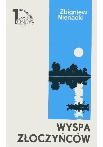 Okładka książki Wyspa Złoczyńców Zbigniew Nienacki