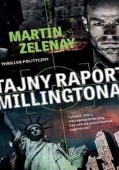Okładka książki Tajny raport Millingtona Martin ZeLenay