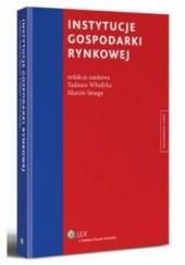 Okładka książki Instytucje gospodarki rynkowej