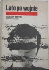 Okładka książki Lato po wojnie Wacław Biliński