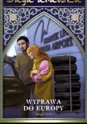 Okładka książki Wyprawa do Europy Tanya Valko