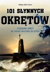 Okładka książki 101 słynnych okrętów Robert Jackson