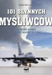 Okładka książki 101 słynnych myśliwców Robert Jackson