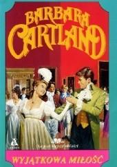 Okładka książki Wyjątkowa miłość Barbara Cartland