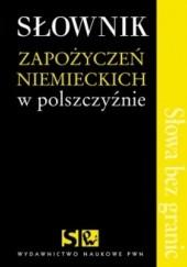 Okładka książki Słownik zapożyczeń niemieckich w polszczyźnie Marek Łaziński