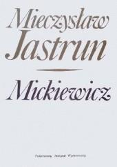 Okładka książki Mickiewicz Mieczysław Jastrun