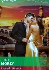 Okładka książki Legendy Wenecji Trish Morey