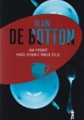 Okładka książki Jak Proust może zmienić twoje życie Alain de Botton