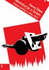 Okładka książki Rewolucja u bram: pisma wybrane z 1917 roku Włodzimierz Lenin