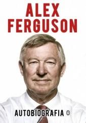 Okładka książki Autobiografia Alex Ferguson