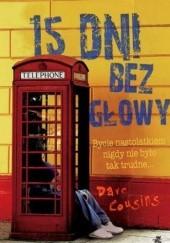 Okładka książki 15 dni bez głowy Dave Cousins