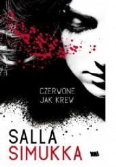 Okładka książki Czerwone jak krew Salla Simukka