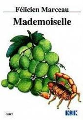 Okładka książki Mademoiselle Félicien Marceau