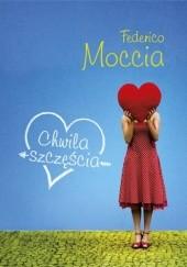 Okładka książki Chwila szczęścia Federico Moccia
