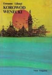 Okładka książki Korowód wenecki Ermanno Libenzi