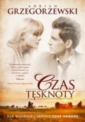 Okładka książki Czas tęsknoty Adrian Grzegorzewski