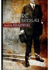 Okładka książki Śmierć w Breslau Marek Krajewski