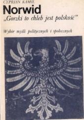 Okładka książki Gorzki to chleb jest polskość Cyprian Kamil Norwid
