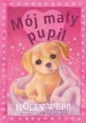 Okładka książki Mój mały pupil Holly Webb