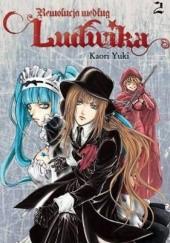 Okładka książki Rewolucja według Ludwika #2 Kaori Yuki