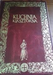 Okładka książki Kuchnia Klasztorna Jacek Kowalski