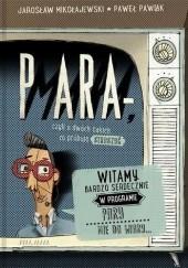 Okładka książki Para-mara, czyli o dwóch takich, co próbują straszyć Jarosław Mikołajewski,Paweł Pawlak