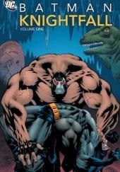 Okładka książki Batman: Knightfall, volume 1 Alan Grant,Chuck Dixon,Douglas Moench,Jim Aparo,Norm Breyfogle