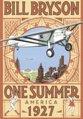 Okładka książki One Summer. America, 1927 Bill Bryson