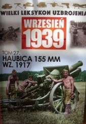 Okładka książki Haubica 155mm wz. 1917 Paweł Janicki,Adam Kurus
