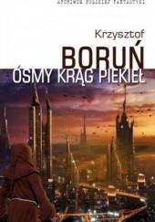 Okładka książki Ósmy krąg piekieł Krzysztof Boruń