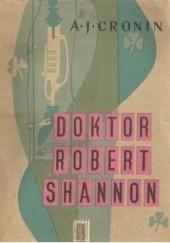 Okładka książki Doktor Robert Shannon Archibald Joseph Cronin