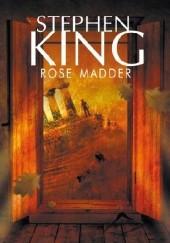 Okładka książki Rose Madder Stephen King