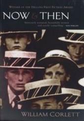 Okładka książki Now and Then William Corlett