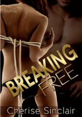 Okładka książki Breaking Free Cherise Sinclair
