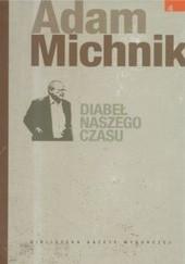 Okładka książki Diabeł  naszego czasu Adam Michnik