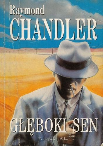 Okładka książki Głęboki sen Raymond Chandler