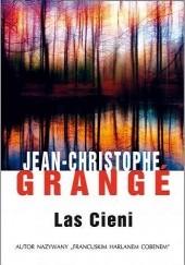 Okładka książki Las cieni Jean-Christophe Grangé