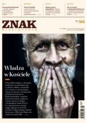 Okładka książki Znak nr 705, luty 2014 Wacław Hryniewicz,Redakcja Miesięcznika ZNAK